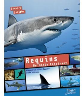 Requins - Un mande fascinant