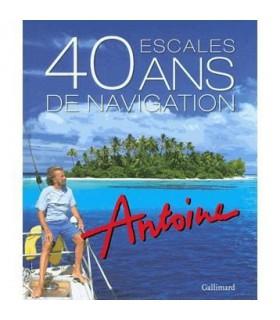 40 escales / 40 ans de navigation