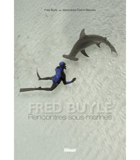 Fred Buyle Rencontres sous-marines