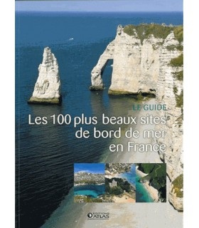 Les 100 plus beaux sites de bord de mer en France