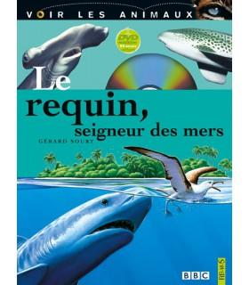 Le requin, seigneur des mers