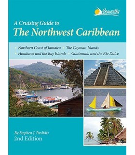 A Cruising Guide to the Northwest Caribbean