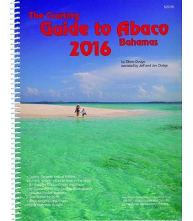 Cruising Guide to Abaco Bahamas 2016