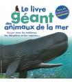 Le livre géant des animaux de la mer
