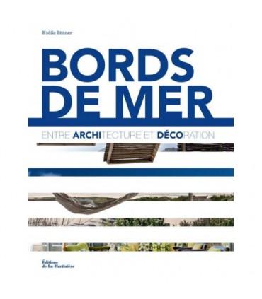 Bords de mer - Entre architecture et décoration