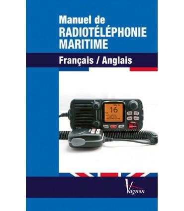 Manuel de radiotéléphonie maritime français - anglais