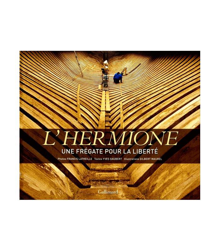 L'hermione – une frégate pour la liberté