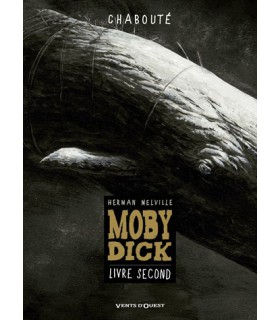 Moby Dick Tome 2