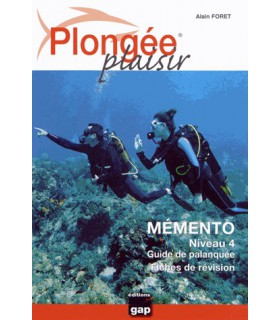 Plongée Plaisir - Mémento Niveau 4