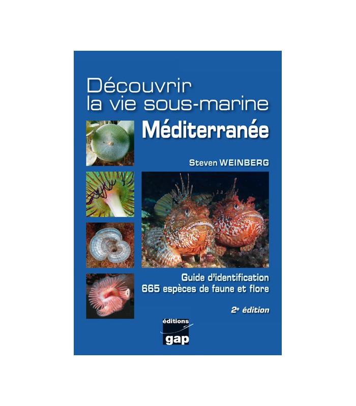 Découvrir la vie sous-marine Méditerranée