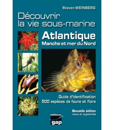 Découvrir la vie sous-marine Atlantique Manche Mer du Nord