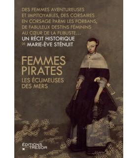 Femmes pirates - Les écumeuses des mers