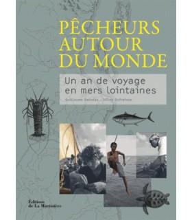Pêcheurs autour du monde - Un an de voyage en mers lointaines