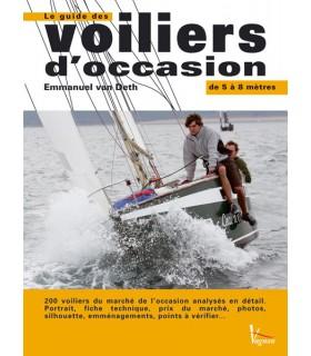 Le guide des voiliers d'occasion - 5 à 8 mètres