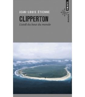 Clipperton - L'atoll du bout du monde