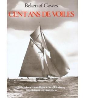 Cent ans de voiles - Beken of Cowes