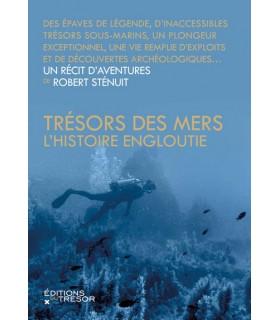 Trésors des Mers - L'histoire engloutie