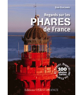 Regards sur les phares de France