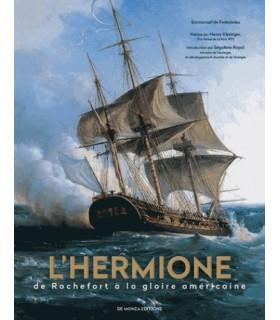 L'Hermione - De Rochefort à la gloire américaine