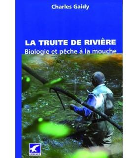 La truite de rivière - biologie et pêche à la mouche