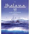 Thalassa 40 ans - La Mer et les Hommes