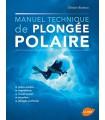 Manuel technique de plongée polaire