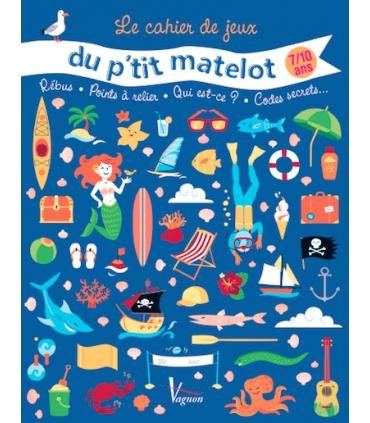Le cahier de jeux du p'tit matelot