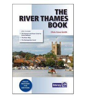 The River Thames Book: Including the River Wey, Basingstoke Canal and Kennet and Avon Canal