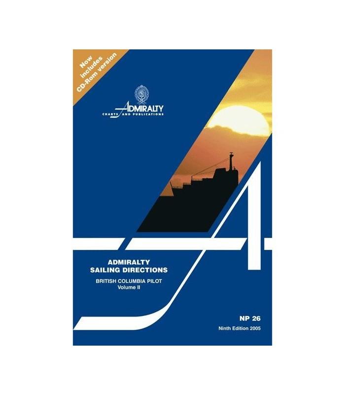 NP26 - British Columbia Pilot Vol. 2 - Instructions nautiques Admiralty