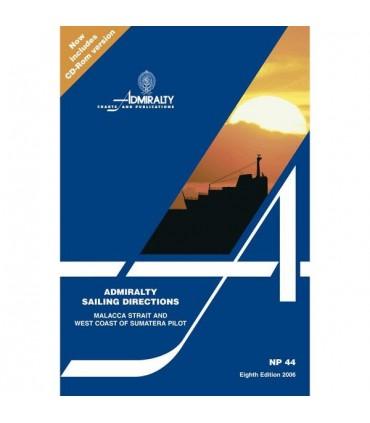 NP44 Malacca Strait and West Coast of Sumatera Pilot - Instructions nautiques Admiralty
