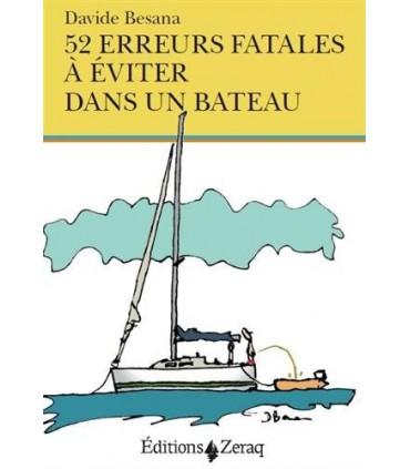 52 erreurs fatales à éviter en bateau