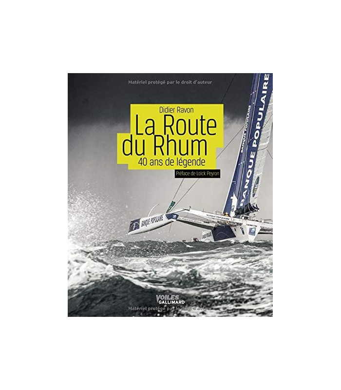 La Route du Rhum: 40 ans de légende