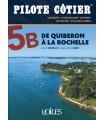 Pilote Côtier 5B - de Quiberon à La Rochelle