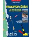La navigation côtière de jour, de nuit...