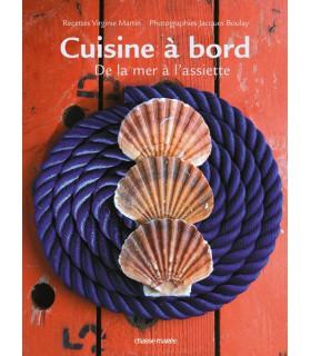 Cuisine à bord, de la mer à l'assiette