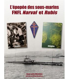 L'épopée des sous-marins FNFL Narval et Rubis