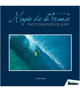 Magie de la france, photographes de surf