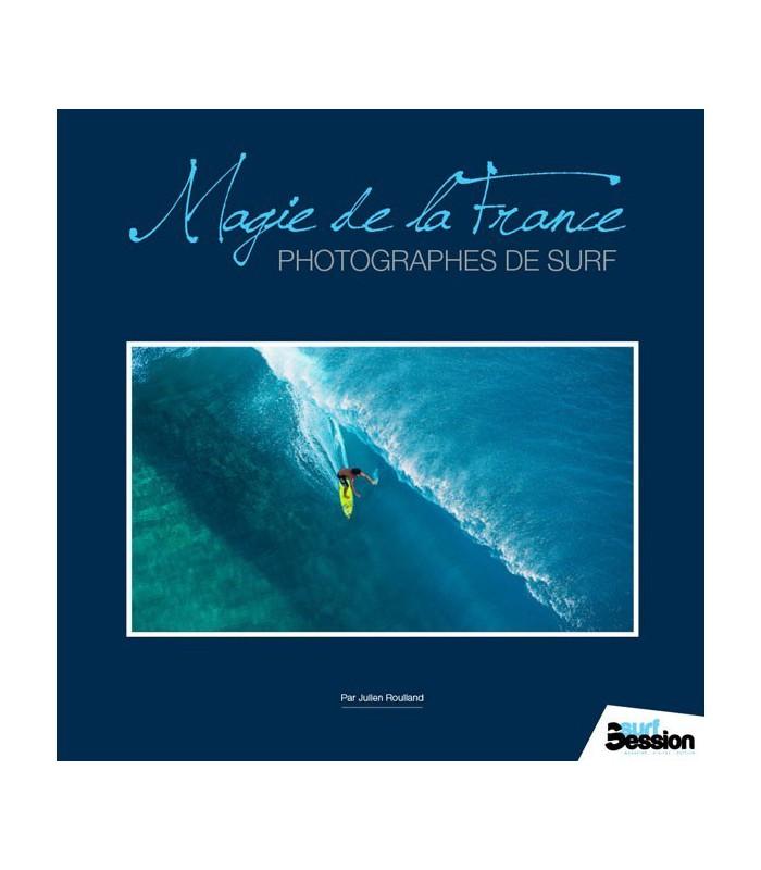 Magie de la france, photographes de surf