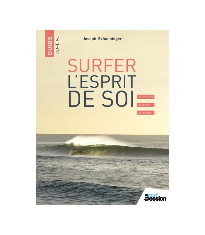 Surfer l'esprit de soi