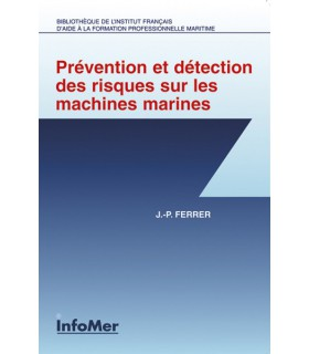 Prevention et detection des risques machines marines