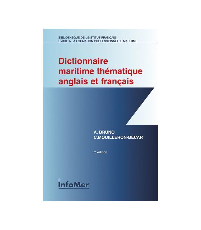 Dictionnaire maritime thématique français / anglais