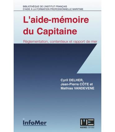 Aide memoire du capitaine : règlementation, contentieux