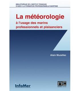 La météorologie à l'usage des marins professionnels et plaisanciers