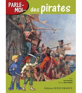 Parle-moi... des pirates